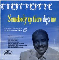 "Louis Jordan - Somebody Up There Digs Me (MPT 7521) 10"" LP"
